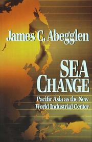 Cover of: Sea change | James C. Abegglen