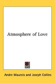 Cover of: Atmosphere of Love | André Maurois