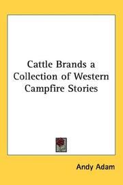 Cover of: Cattle Brands a Collection of Western Campfire Stories | Andy Adam