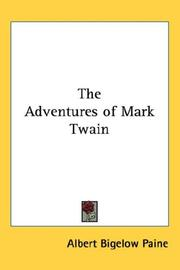 Cover of: The adventures of Mark Twain by Albert Bigelow Paine