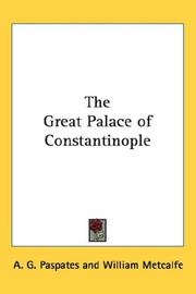 Cover of: The great palace of Constantinople | A. G. Paspates