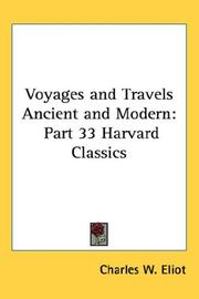 Cover of: Voyages and Travels Ancient and Modern | Charles W. Eliot