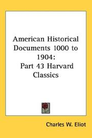 Cover of: American Historical Documents 1000 to 1904 | Charles W. Eliot
