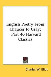 Cover of: English Poetry From Chaucer to Gray | Charles W. Eliot