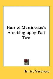 Cover of: Harriet Martineaus's Autobiography Part Two by Martineau, Harriet