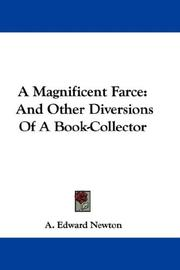 Cover of: A magnificent farce by A. Edward Newton