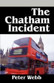 Cover of: The Chatham Incident by Peter Webb