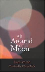 Cover of: All Around the Moon | Jules Verne