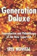 Cover of: Generation Deluxe by Iris Nowell