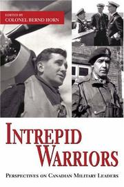 Cover of: Intrepid Warriors by Bernd Horn
