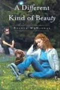 Cover of: A Different Kind of Beauty | Sylvia McNicoll