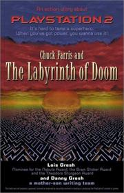 Cover of: Chuck Farris and the Labyrinth of Doom | Lois H. Gresh