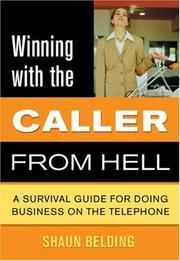 Cover of: Winning with the Caller from Hell | Shaun Belding