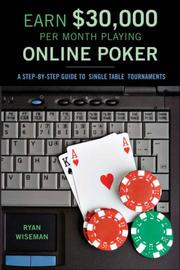 Cover of: Earn $30,000 per Month Playing Online Poker | Ryan Wiseman