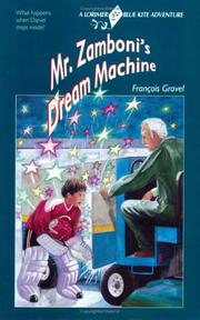 Cover of: Mr. Zamboni's Dream Machine by Francois Gravel
