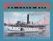 Cover of: Steamboat yesterdays on Casco Bay | William J. Frappier