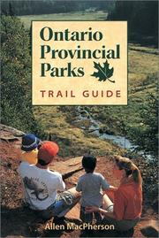 Cover of: Ontario provincial parks | Allen MacPherson