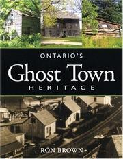 Cover of: Ontario's Ghost Town Heritage | Ron Brown