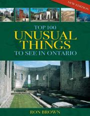 Cover of: Top 100 Unusual Things to See in Ontario | Ron Brown