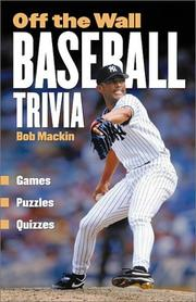 Cover of: Off The Wall Baseball Trivia | Bob Mackin