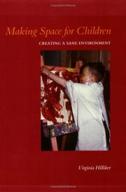 Cover of: Making space for Children | Virginia Hilliker