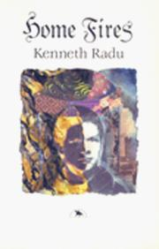 Cover of: Home fires by Kenneth Radu
