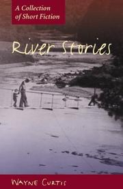 Cover of: River stories | Wayne Curtis