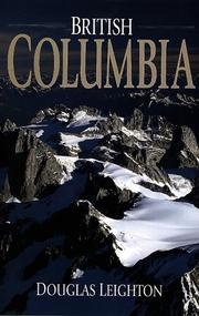 Cover of: British Columbia (Bugaboo mountain cover) by Douglas Leighton