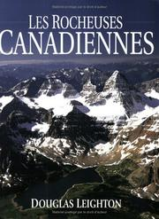 Cover of: The Canadian Rockies (French - Les Rocheuses Canadiennes) by Douglas Leighton