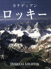 Cover of: The Canadian Rockies (Japanese) by Douglas Leighton