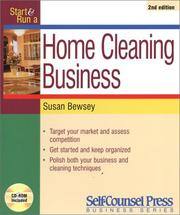 Cover of: Start and Run a Home Cleaning Business (Start & Run a) | Susan Bewsey