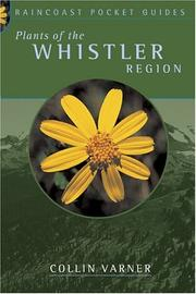 Cover of: Plants of the Whistler region | Collin Varner
