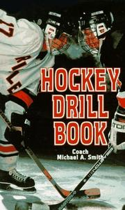 Cover of: Hockey Drill Book | Michael A. Smith
