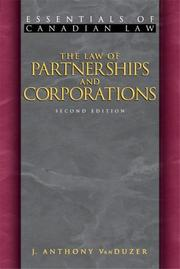 Cover of: The law of partnerships and corporations by J. Anthony VanDuzer