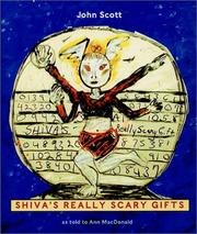 Cover of: Shiva's really scary gifts by Scott, John
