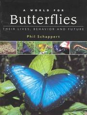 Cover of: A World for Butterflies by Phil Schappert