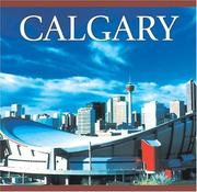 Cover of: Calgary by Tanya Lloyd Kyi