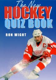 Cover of: The new hockey quiz book by Ron Wight