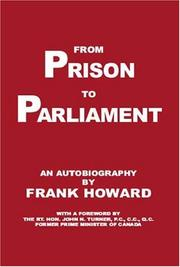 Cover of: From prison to parliament by Howard, Frank
