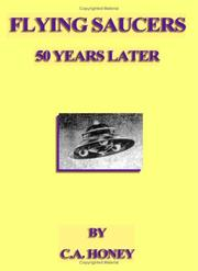 Cover of: Flying Saucers - 50 Years Later | C. A. Honey