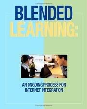 Cover of: Blended Learning | Edited by Deanie French Ph. D., Charles Hale MSHP, Nancy Olrech MSHP, Charles Johnson Ph.D