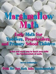 Cover of: Marshmallow Math; Early Math For Toddlers, Preschoolers, and Primary School Children | Trevor Schindeler