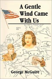 Cover of: A Gentle Wind Came with Us by George McGuire