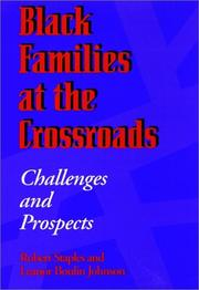 Cover of: Black families at the crossroads by Robert Staples