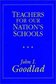 Cover of: Teachers for Our Nation's Schools | John I. Goodlad