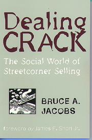 Cover of: Dealing crack by Jacobs, Bruce A.