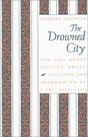 Cover of: The drowned city | Atkinson, Jennifer