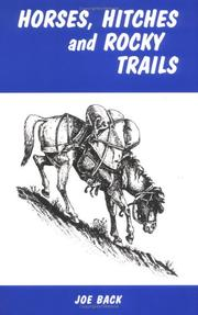 Cover of: Horses, Hitches and Rocky Trails by Joe Back