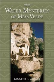 Cover of: Water Mysteries of Mesa Verde by Kenneth R. Wright
