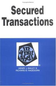 Cover of: Secured transactions in a nutshell | Henry J. Bailey